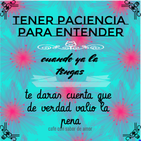 #colourlovers #frases #motivacion #paciencia #azul #spanish #