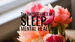 the importance of sleep for your mental health