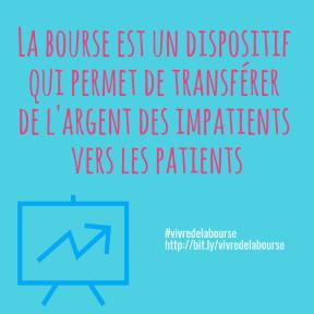 La bourse est un dispositif qui permet de transférer de l'argent des impatients vers les patients