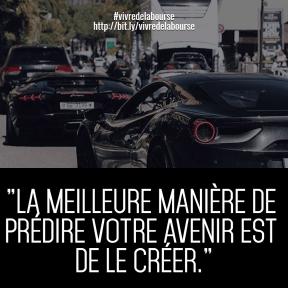 LA MEILLEURE MANIÈRE DE PRÉDIRE VOTRE AVENIR EST DE LA CRÉER #poster #luxury