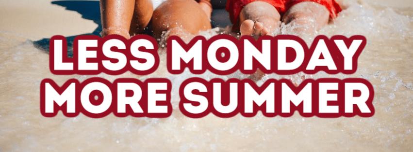 Less Monday More Summer #summer Design  Template