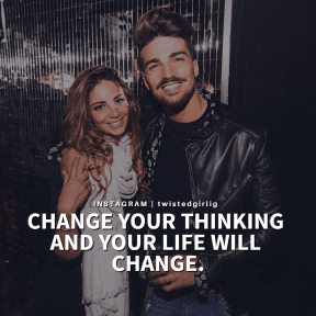 CHANGE YOUR THINKING  IT WILL CHANGE  YOUR LIFE.