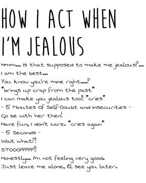 How I Act When I'm Jealous, Regardless