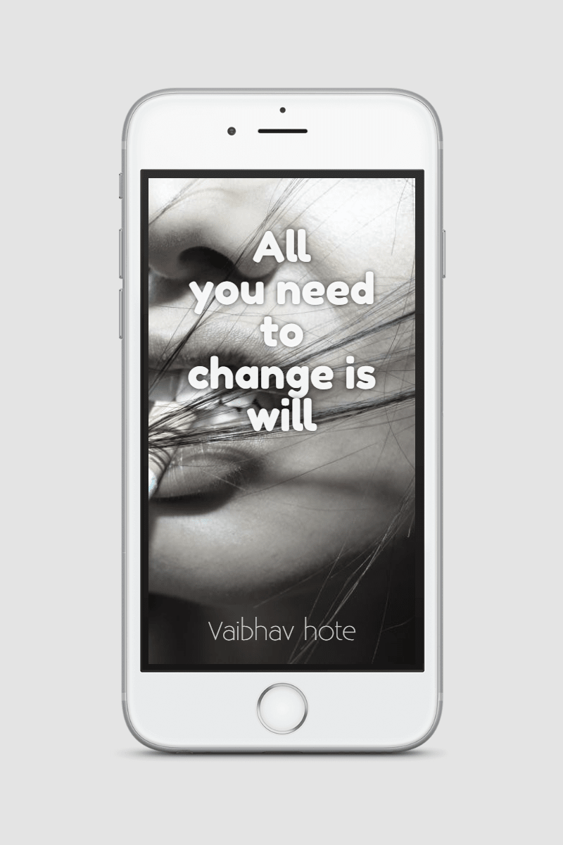 Mobile,                Phone,                Technology,                Black,                And,                White,                Text,                Product,                Change,                Will,                Vaibhavhote,                Quote,                Inspiration,                 Free Image