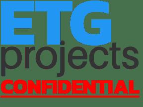 ETG PROJECTS - CONFIDENTIAL