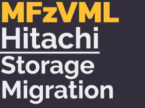 MFZVML STORAGE MIGRATION
