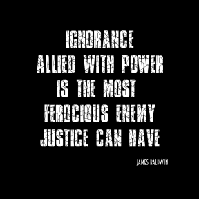 Ignorance Allied with Power