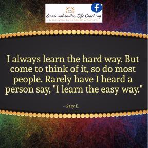 Easy way vs. hard way