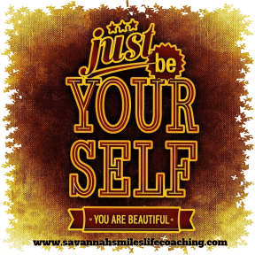 Just be yourself, You are Beautiful.
