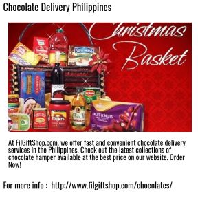 Chocolate Delivery Services in Philippines by FilGiftShop.com