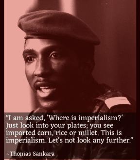 Thomas Sankara - Imperialism Quote