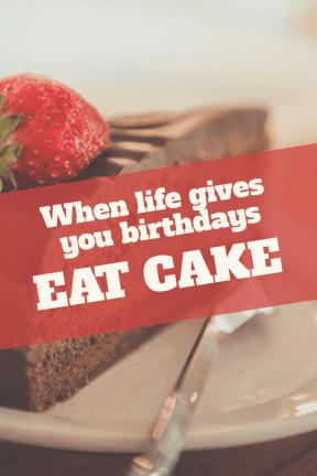 Eat cake #birthday #anniversary #wishes