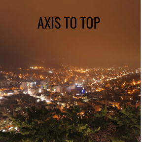 AXIS TO TOP