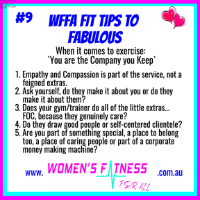 WFFA Fit Tip #9 -You are the Company you Keep