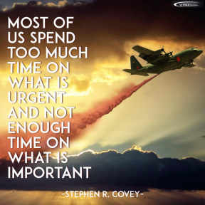 #QOTD - Most of us spend too much time on what is urgent and not enough time on what is important