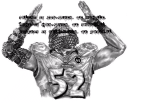 #ray lewis inspirational thing by john wooden