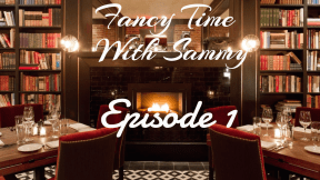 Fancy time with sammy thumbnail