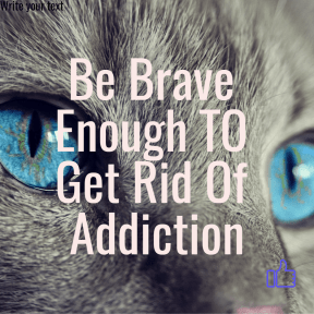 Be Brave for Addiction Recovery
