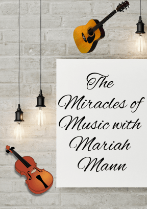 The Magic of Music with Mariah Mann Podcast Graphic