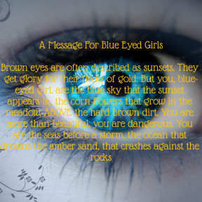 A Message For Blue Eyed Girls