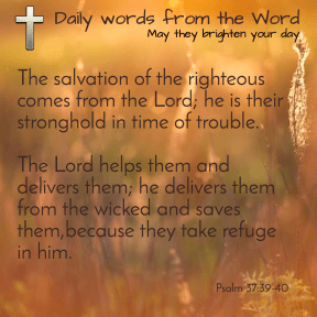 Psalm 37:39-40