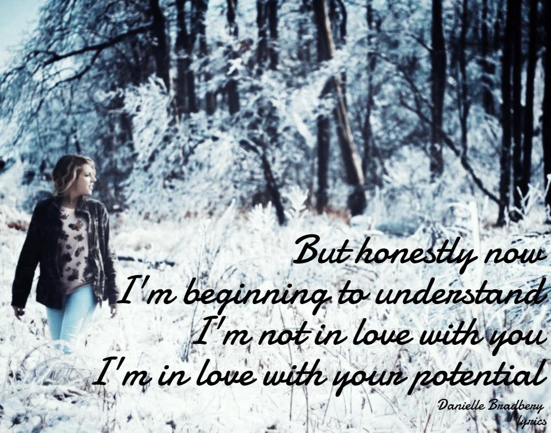 Understand,                Love,                Potential,                You,                Me,                DanielleBradbery,                White,                Black,                 Free Image
