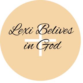 Lexi believes in god