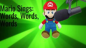 Mario Sings Words Words Words