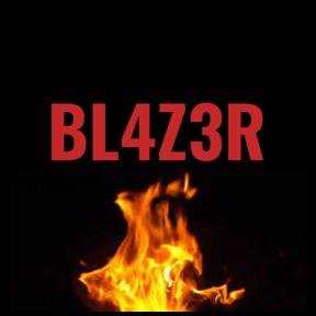 BL4Z3R