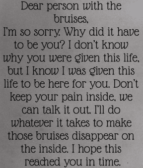 #person #letter #bruises #inside #outside #abuse #disappear #intime #loveyou #dontknowyou #anything