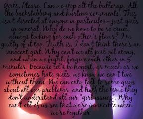 #girls #bullcrap #backstabbing #hurting #stop #me #guilty #invincible #together