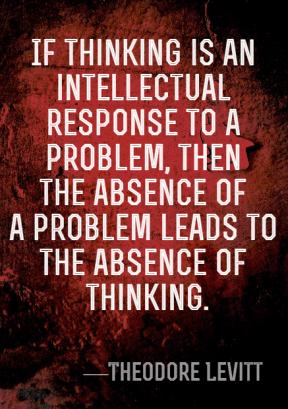 think intellect problem theodore levitt