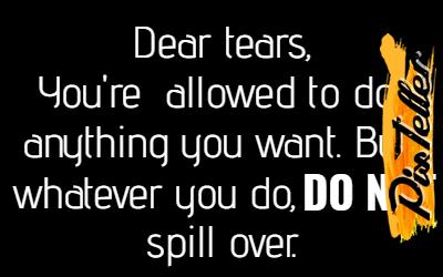 Tears,                Anything,                Dont,                Whatever,                Spillover,                White,                Black,                 Free Image