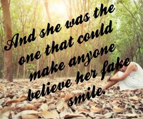 #her #me #fakesmile #everyone #belief #everyday