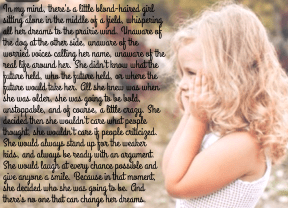 #girl #childhood #memory #me #life #field #dreams #unstoppable #unchanged