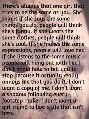 #thatgirl #copy #footsteps #annoying #stop #beyou