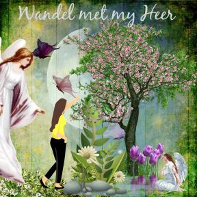 Wandel met my Heer