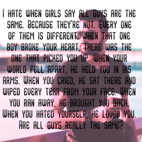 #girls #guys #different #same #there #gone #hate #love #you