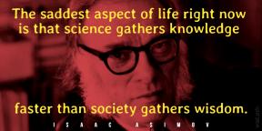Asimov - science knowledge society wisdom