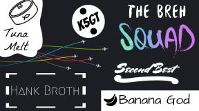 The Breh Squad