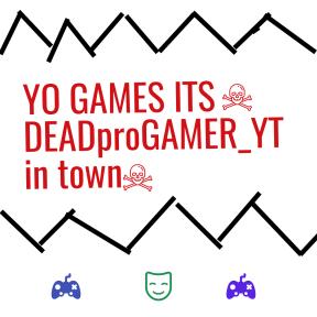 DEADproGAMER_YT