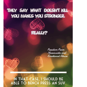 Dont kill you makes stronger