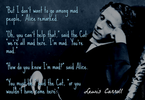 Carroll - we're all mad here