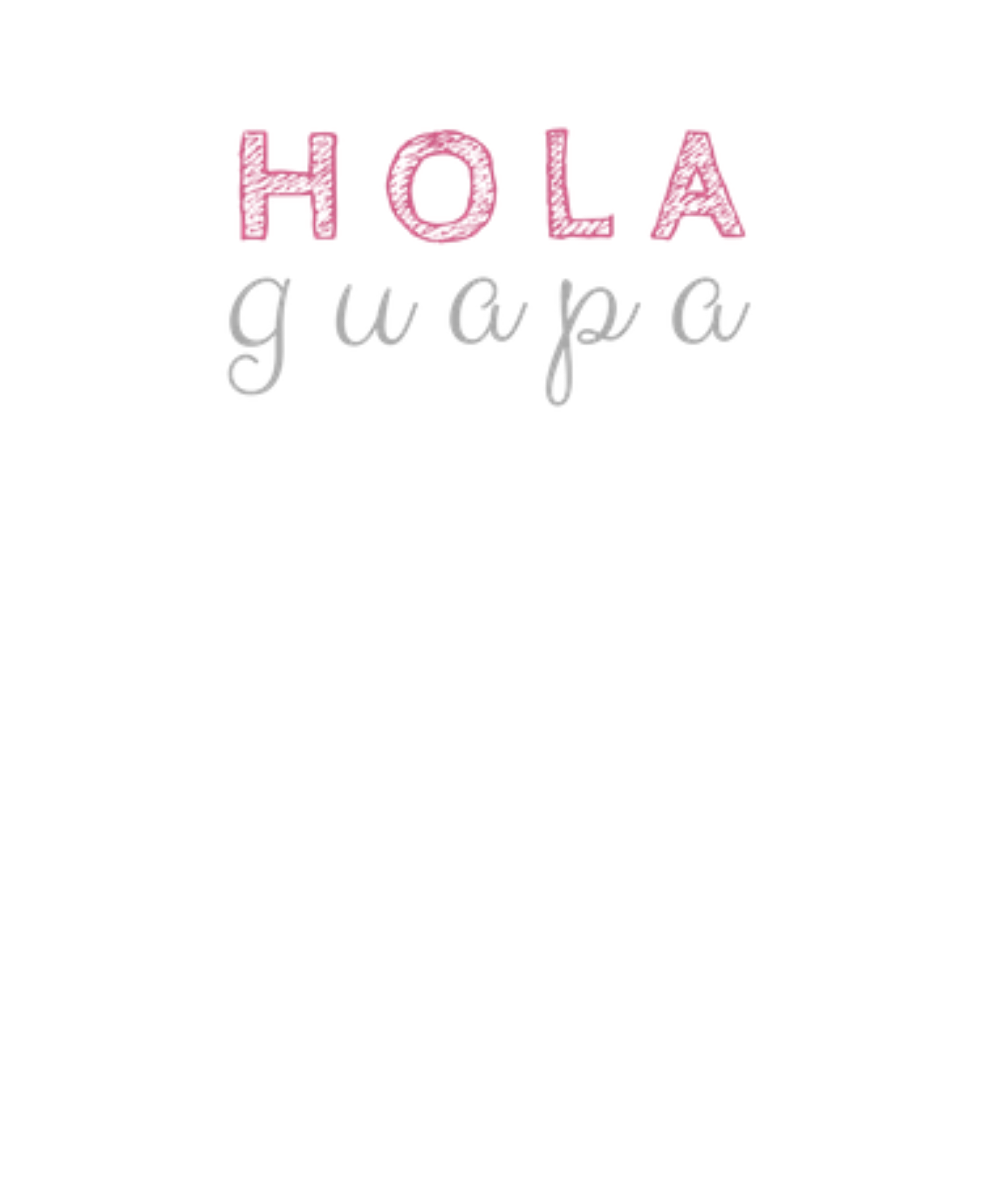 Hola Guapa Image Customize Download It For Free 204699