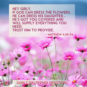 #poster #flower #quote #simple #daugter #godlygirlfreindsdevotions