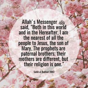 Hadith prophet Muhammad, Jesus, Mary, One religion
