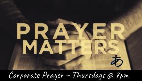 Thursday Corporate Prayer