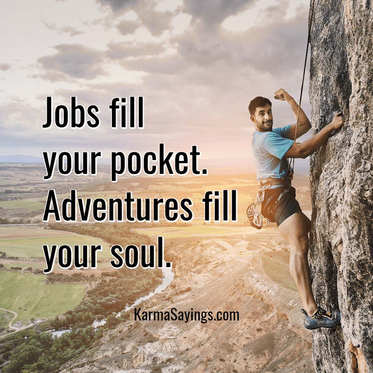 a28fe2328c92 DailyKarmaQuotes › Jobs fill your pocket. Adventures fill your soul.