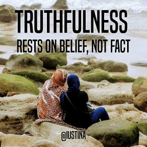 Truthfulness rests on belief, not fact #Quote