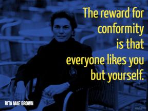Brown - reward for conformity